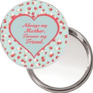 "Unique Makeup Button Mirror ""Always my Mother, Forever my Friend"" Ideal Christmas or Mothers' Day Gift Idea. Delivered in a black organza bag."